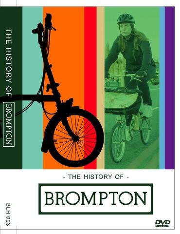 History of Brompton DVD